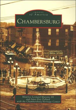 Chambersburg, Pennsylvania (Images of America Series)
