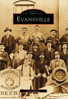 Evansville, Indiana (Images of America Series)