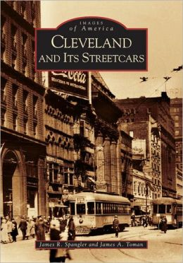 Cleveland and It's Streetcars, Ohio (Images of America Series)
