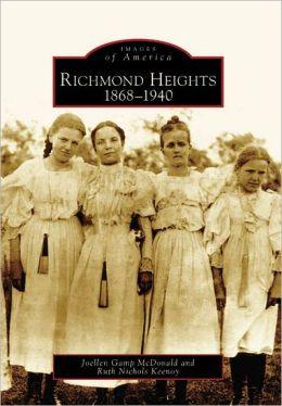 Richmond Heights, Missouri 1868-1940 (Images of America Series)