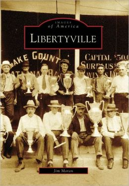 Libertyville, Illinois (Images of America Series)