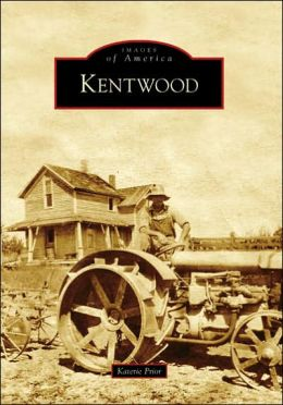Kentwood, Michigan (Images of America Series)