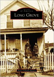 Long Grove, Illinois (Images of America Series)