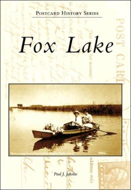 Fox Lake, Illinois (Postcard History Series)