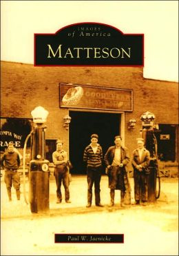 Matteson, Illinois (Images of America Series)