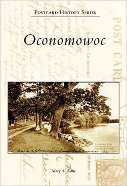 Oconomowoc, Wisconsin (Postcard History Series)