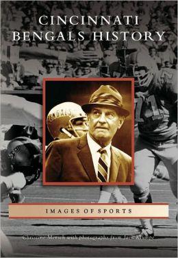 Cincinnati Bengals History, Ohio (Images of Sports Series)