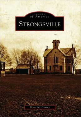 Strongsville, Ohio (Images of America Series)