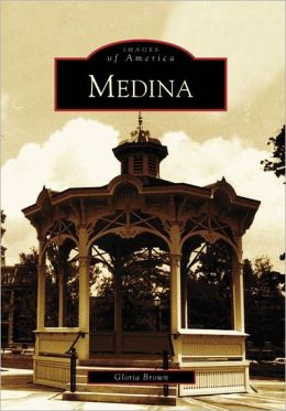 Medina, Ohio (Images of America Series)