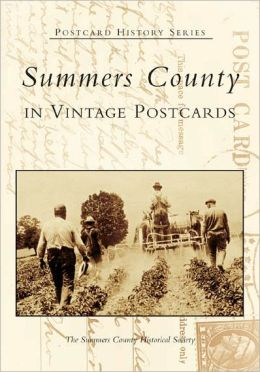 Summers County in Vintage Postcards, West Virginia (Postcard History Series)