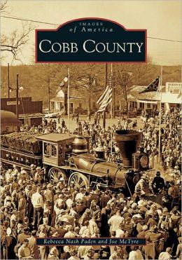 Cobb County, Georgia (Images of America Series)