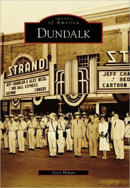 Dundalk (Images of America Series)
