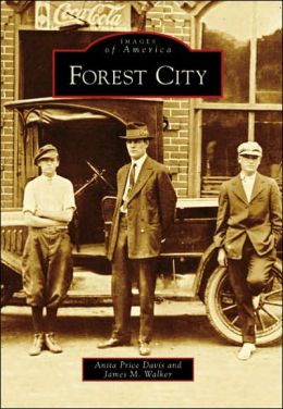 Forest City, North Carolina (Images of America Series)