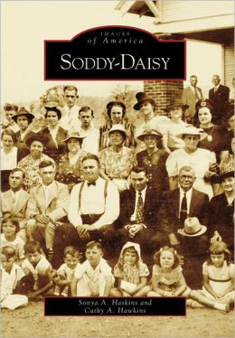 Soddy-Daisy, Tennessee (Images of America Series)