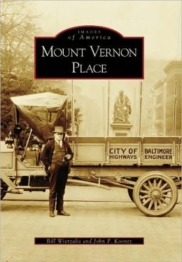 Mount Vernon Place, Maryland (Images of America Series)