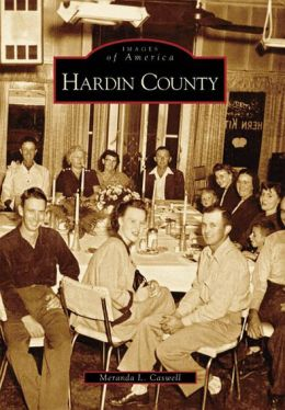Hardin County, Kentucky (Images of America Series)