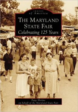 The Maryland State Fair: Celebrating 125 Years (Images of America Series)