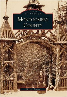 Montgomery County, Maryland (Images of America Series)