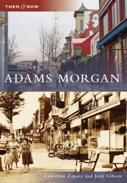 Adams Morgan, Washington, DC (Then and Now Series)