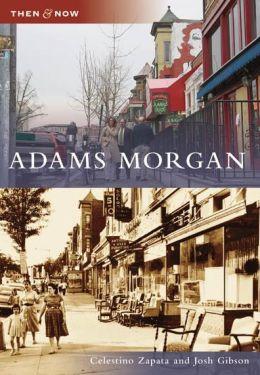 Adams Morgan, Washington, DC (Then and Now Series)
