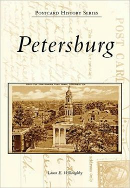 Petersburg, Virginia (Postcard History Series)