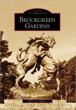 Brookgreen Gardens, South Carolina (Images of America Series)