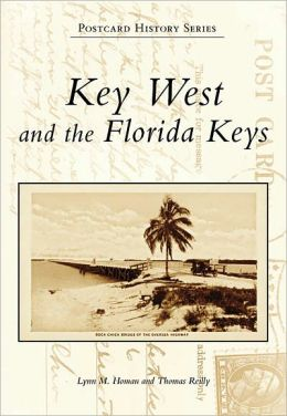 Key West and the Florida Keys, Florida (Postcard History Series)