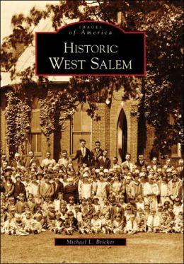 Historic West Salem, North Carolina (Images of America Series)