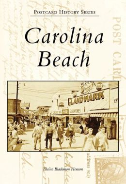 Carolina Beach, North Carolina (Postcard History Series)