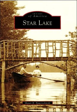 Star Lake, New York (Images of America Series)