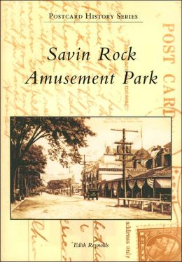 Savin Rock Amusement Park, Connecticut (Postcard History Series)