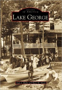 Lake George, New York (Images of America Series)
