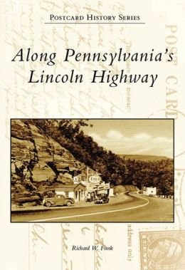 Along Pennsylvania's Lincoln Highway (Postcard History Series)