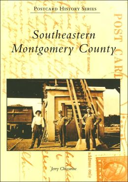Southeastern Montgomery County, Pennsylvania (Postcard History Series)