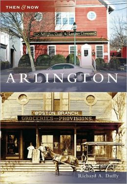Arlington, Massachusetts (Then and Now Series)
