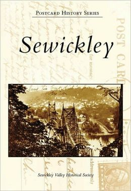 Sewickley, Pennsylvania (Postcard History Series)