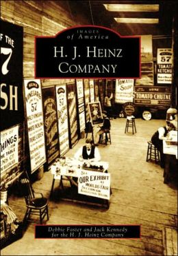 H. J. Heinz Company, Pennsylvania (Images of America Series)
