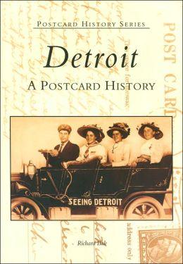 Detroit: A Postcard History (Postcard History Series)