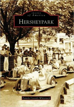 Hersheypark, Pennsylvania (Images of America Series)