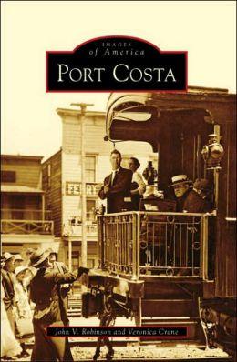 Port Costa, California (Images of America Series)