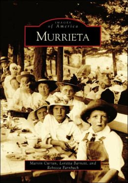 Murrieta, California (Images of America Series)