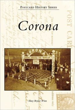 Corona, California (Postcard History Series)