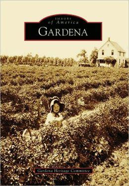 Gardena, California (Images of America Series)