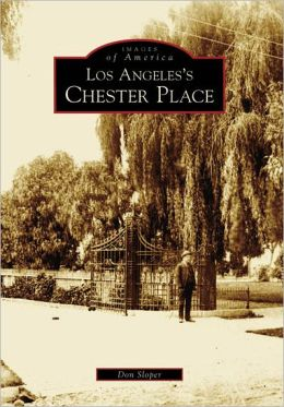 Los Angeles's Chester Place, California (Images of America Series)