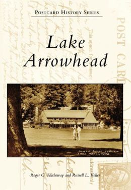 Lake Arrowhead, California (Postcard History Series)