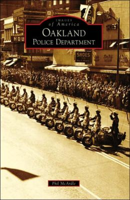 Oakland Police Department, California (Images of America Series)