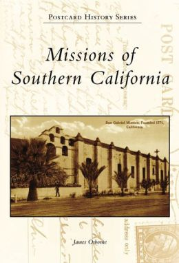 Missions of Southern California (Postcard History Series)
