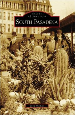 South Pasadena, California (Images of America Series)
