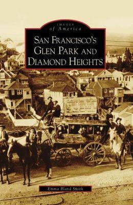 San Francisco's Glen Park and Diamond Heights