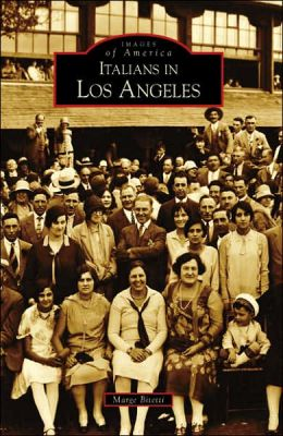 Italians in Los Angeles (Images of America Series)